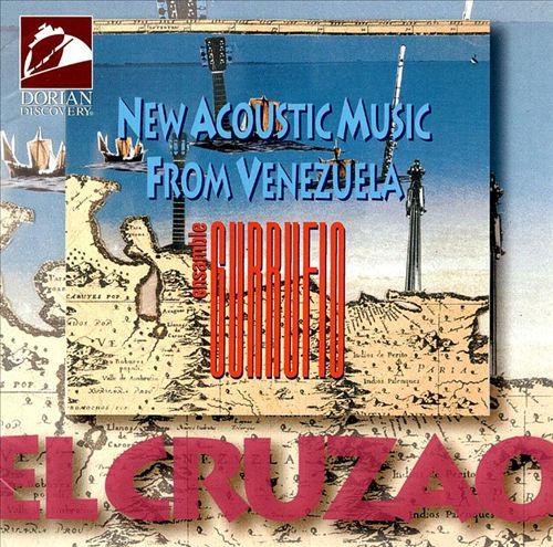 El Cruzao: New Acoustic Music From Venezuela