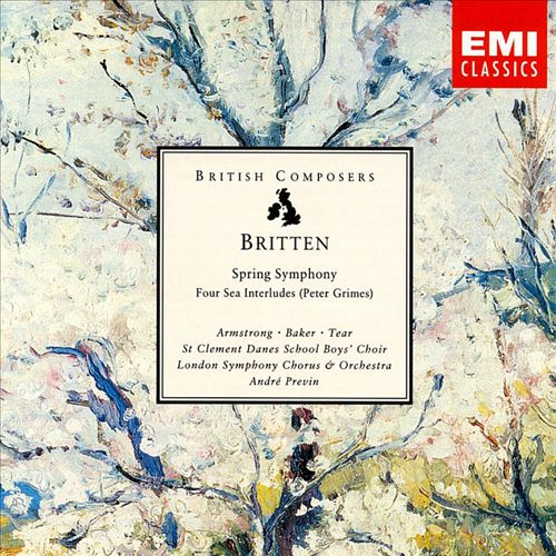 Britten: Spring Symphony; Four Sea Interludes