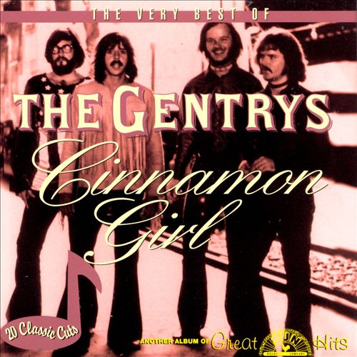 Cinnamon Girl: The Very Best of the Gentrys