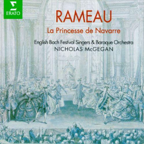 Rameau: La Princesse De Navarre
