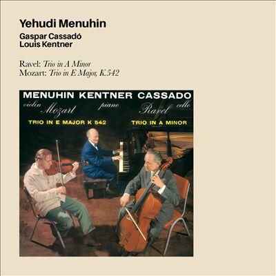 Ravel: Trio in A Minor; Mozart: Trio in E Major, K. 542