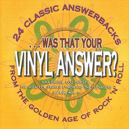 Was That Your Vinyl Answer