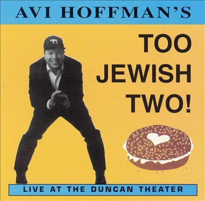 Too Jewish Two!