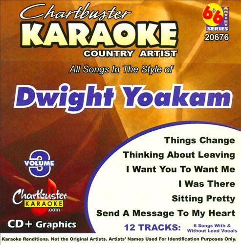 Chartbuster Karaoke: Dwight Yoakam, Vol. 3