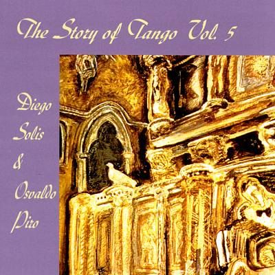 Story Of The Tango, Vol. 5