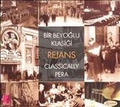 Bir Beyoglu Klasigi Rejans/Classically Pera