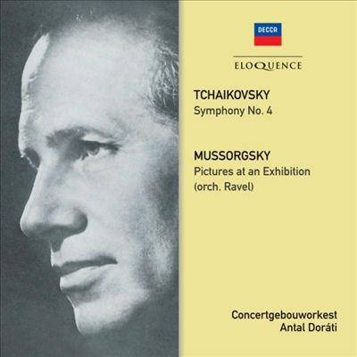 Tchaikovsky: Symphony No. 4; Mussorgsky: Pictures at an Exhibition (orch. Ravel)