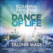 Roxanna Panufnik: Dance of Life - Tallinn Mass