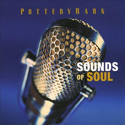 Potterybarn: Sounds of Soul