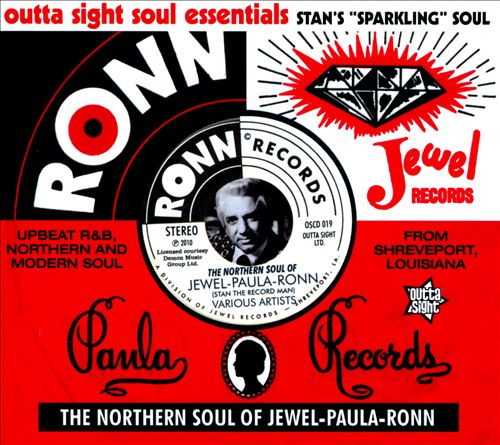 Stan's Sparkling Soul: The Northern Soul Of Jewel-Paula-Ronn