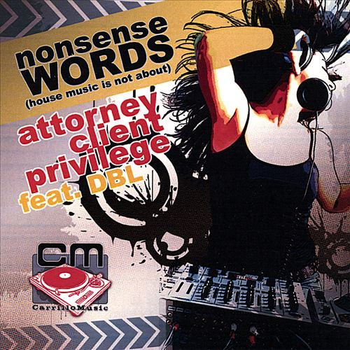 Nonsense Words (House Music Is Not About)
