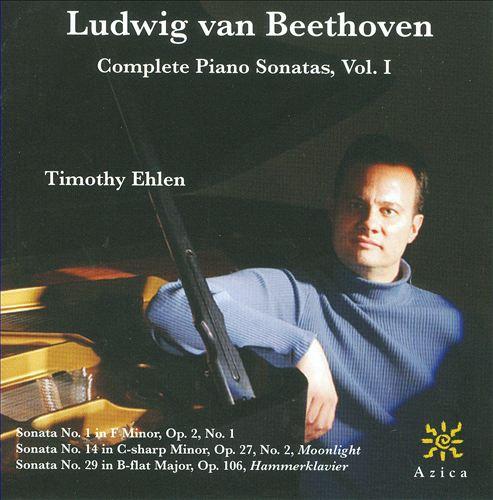 Ludwig van Beethoven: Complete Piano Sonatas, Vol. 1