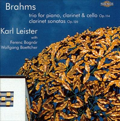Brahms: Trio for Piano, Clarinet & Cello; Clarinet Sonatas