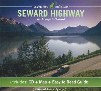 Seward Highway: Audio Guide