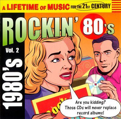 Rockin' 80's, Vol. 2