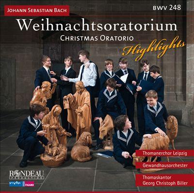 Bach: Weihnachtsoratorium [Highlights]