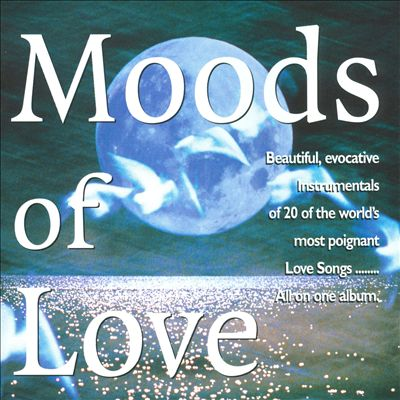 Moods of Love
