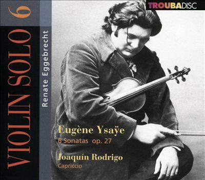Violin Solo, Vol. 6: Eugène Ysaÿe, Joaquín Rodrigo
