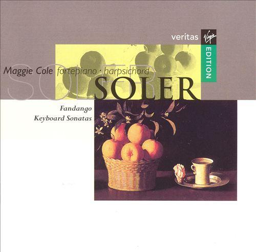 Soler: Fandango; Keyboard Sonatas