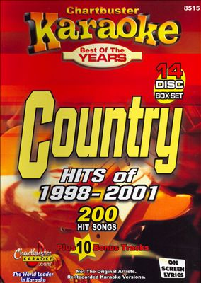 Chartbuster Karaoke: Country Hits of 1998 - 2001