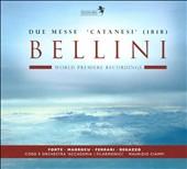 Bellini: Due Messe