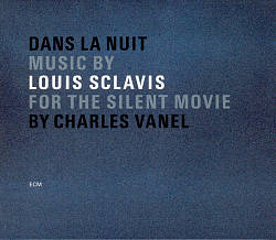 Louis Sclavis: Dans la nuit