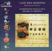 Laus mea Dominus: Oldest Gregorian Compositions from Mass, Vespers & Compline
