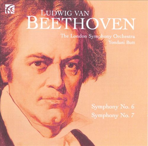 Beethoven: Symphony No. 6; Symphony No. 7