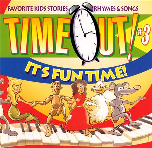 Time Out: It's Fun Time, Vol. 3