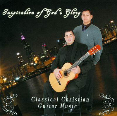 Inspiration of God's Glory: Classical Christian Guitar Music