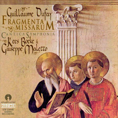 Guillaume Dufay: Fragmenta missarum