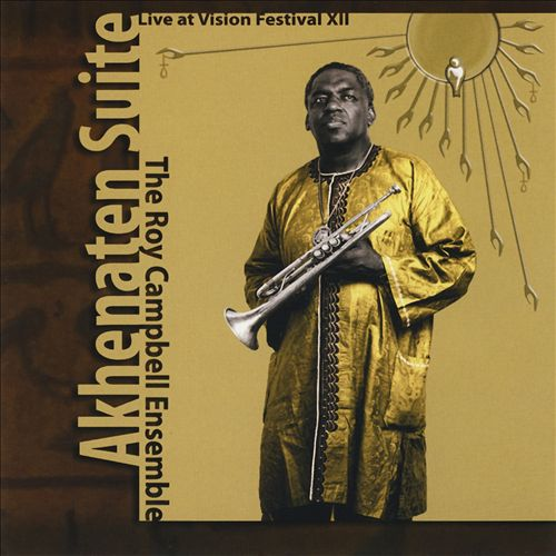 Akhenaten Suite: Live at Vision Festival XII