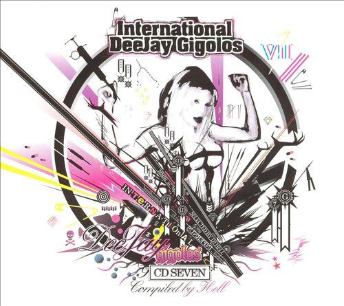 International DeeJay Gigolos, Vol. 7