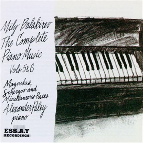 Balakirev: The Complete Piano Music, Vol. 5 & 6