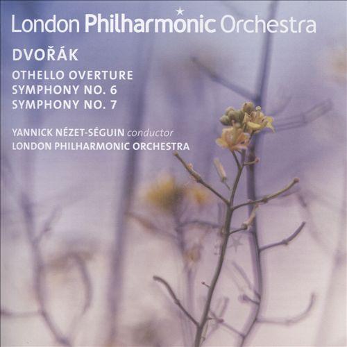 Dvorák: Othello Overture; Symphonies Nos. 6 & 7