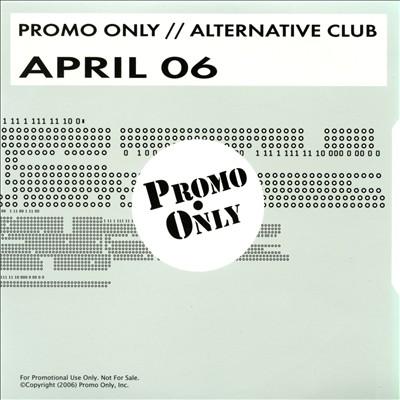 Promo Only: Alternative Club (April 2006)