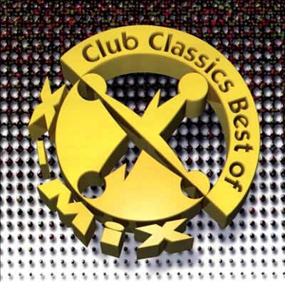 Club Classics Best of X-Mix
