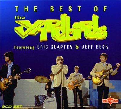 以克莱普顿和贝克为主角的最棒的Yardbirds