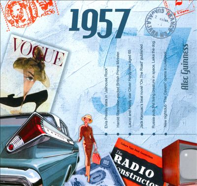 1957: A Time To Remember The Classic Years