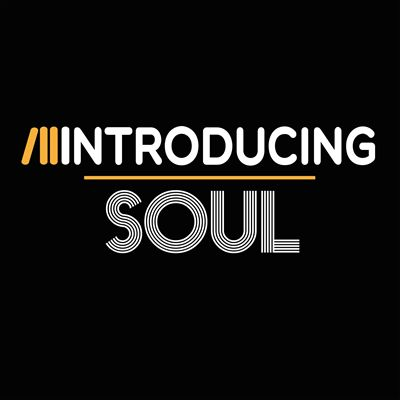 Introducing...Soul