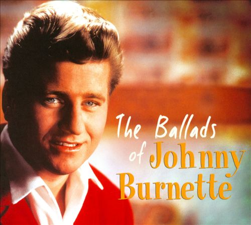 The Ballads of Johnny Burnette