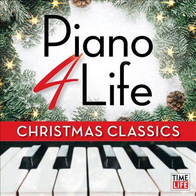 Piano 4 Life: Christmas Classics