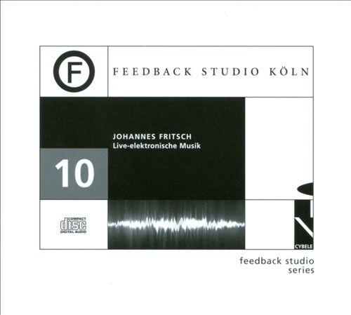 Johannes Fritsch: Live-Elektronische Musik