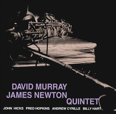 David Murray/James Newton Quintet