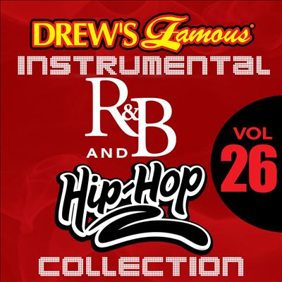 Drew's Famous Instrumental R&B and Hip-Hop Collection, Vol. 26