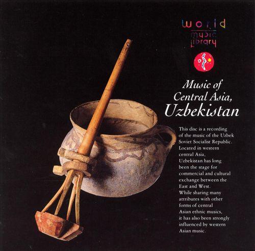 Music of Central Asia: Uzbekistan