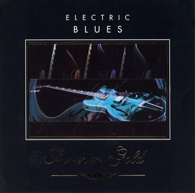 Forever Gold: Electric Blues