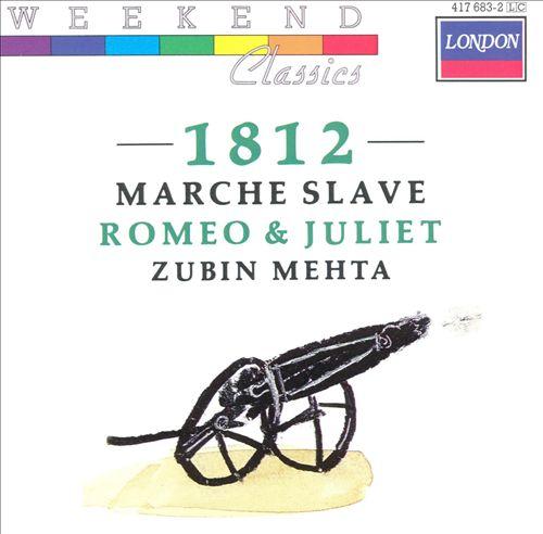 Tchaikovsky: 1812; Marche Slave; Romeo & Juliet