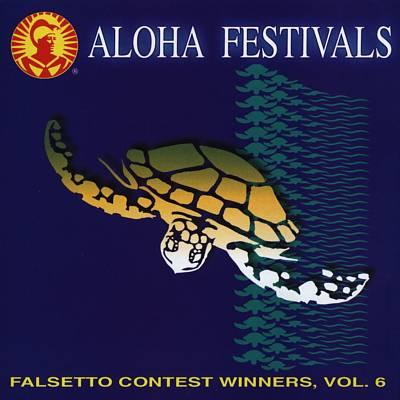 Aloha Festivals Falsetto Contest Winners, Vol. 6