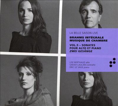 Brahms: Intégrale Musique de Chambre, Vol. 5 - Sonates pour alto et piano; Zwei Gesänge